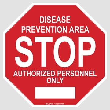 Picture of Biosecurity STOP Sign - Disease Prevention Area